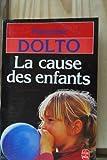 """Afficher """"Cause des enfants (La)"""""""