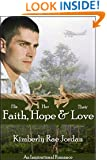 Faith, Hope & Love: (A Christian Romance)