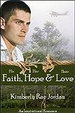 Faith, Hope & Love: (A Christian Romance)