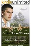 Faith, Hope & Love: A Christian Romance (English Edition)