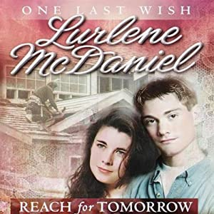Reach for Tomorrow | [Lurlene McDaniel]