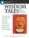 img - for Wisdom Tales from Around the World (World Storytelling from August House) book / textbook / text book