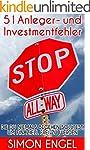 51 Anleger- und Investmentfehler die...