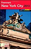 img - for Frommer's New York City 2013 (Frommer's Color Complete) by Silverman, Brian, Chauvin, Kelsy 8th (eighth) Edition (9/11/2012) book / textbook / text book