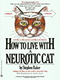 img - for How to Live with a Neurotic Cat book / textbook / text book