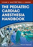 #8: The Pediatric Cardiac Anesthesia Handbook
