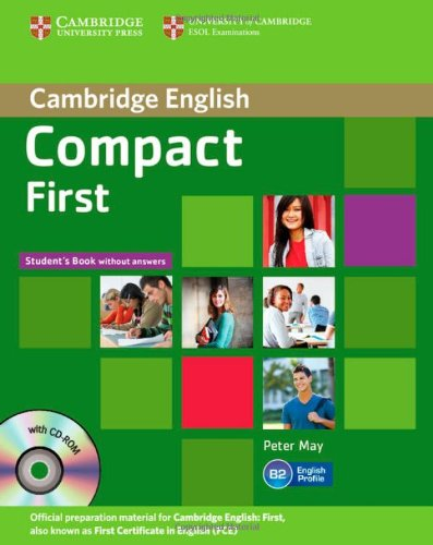 Compact First Student's Book without Answers with CD-ROM (Book & CD Rom)