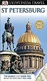 DK Eyewitness Travel Guide: St Petersburg