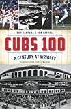 img - for Cubs 100 book / textbook / text book