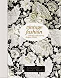 img - for Vintage Fashion: Collecting and Wearing Designer Classics book / textbook / text book
