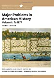 Major Problems in American History, Volume I (0495915130) by Cobbs-Hoffman, Elizabeth