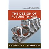 The Design of Future Things ~ Donald A. Norman
