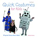Quick Costumes for Kids: 30 Great Fancy Dress Ideas