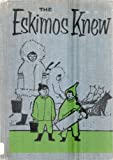 Eskimos Knew (0070500533) by Tillie S. Pine
