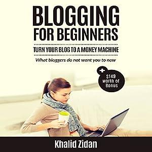 Blogging for Beginners Audiobook