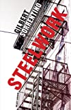 Steelwork (156478004X) by Sorrentino, Gilbert
