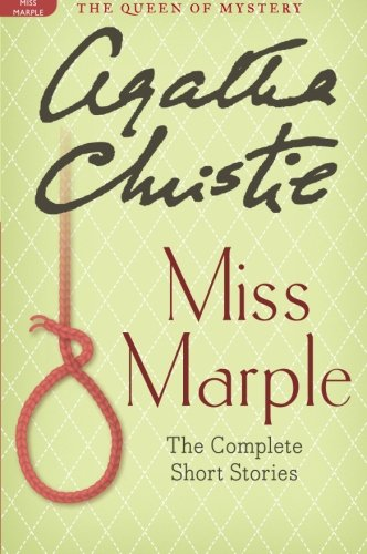 Miss Marple: The Complete Short Stories: A Miss Marple Collection (Miss Marple Mysteries) PDF