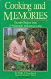 Cooking & Memories: Favorite Recipes from 20 Mennonite and Amish Cooks (0934672164) by Good, Phyllis Pellman