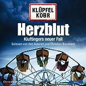 Herzblut (Kommissar Kluftinger 7) | [Volker Klüpfel, Michael Kobr]
