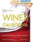 Wines of California: The Comprehensiv...
