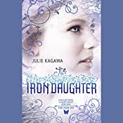 The Iron Daughter: The Iron Fey, Book 2 | [Julie Kagawa]