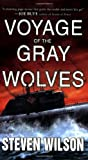 Voyage of the Gray Wolves