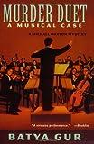 Murder Duet: A Musical Case (0060932988) by Batya Gur