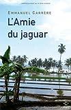 L' amie du jaguar : roman