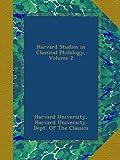 Harvard Studies in Classical Philology, Volume 2