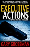 Executive Actions (The Executive Series)