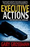 Executive Actions (The Executive Series)