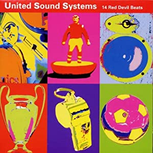 Manchester United FC: United Sound Systems - 14 Red Devil Beats