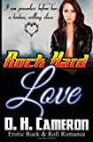 Rock Hard Love: (Erotic Rock & Roll Romance)