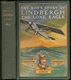 The Boy's Story of Lindbergh, The Lone Eagle
