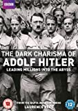 The Dark Charisma of Adolf Hitler Leading Millions into the Abyss [DVD]