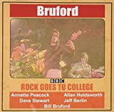 Rock Goes to College by BILL BRUFORD (2008-12-09)