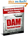 DAM Survival Guide - Digital Asset Ma...
