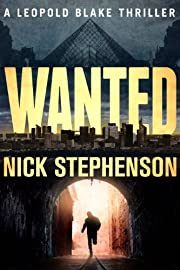 Wanted (A Leopold Blake Mystery / Thriller)