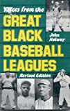 Voices from the Great Black Baseball Leagues (Quality Paperbacks Series)