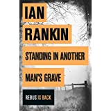 Standing in Another Man's Grave (Inspector Rebus 18)by Ian Rankin