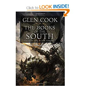 Books of the South: Tales of the Black Company (Shadow Games Dreams of Steel The Silver Spike) by Glen Cook