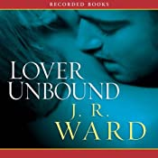 Lover Unbound, The Black Dagger Brotherhood, Book 5 | J. R. Ward