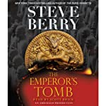 The Emperor's Tomb (       ABRIDGED) by Steve Berry Narrated by Scott Brick