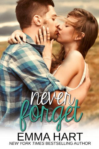 Never Forget (Memories) by Emma Hart