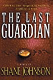 The Last Guardian (1578563674) by Johnson, Shane