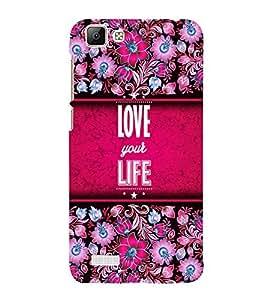 Love Your Life Cute Fashion 3D Hard Polycarbonate Designer Back Case Cover for Vivo V1