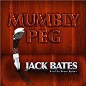 Mumbly Peg: A Harry Landers Episode | [Jack Bates]
