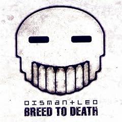Breed To Death (Psyclon Nine Remix)