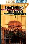 Shattering the Myth: Islam beyond Vio...