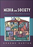img - for Media and Society (Issues in Cultural and Media Studies) book / textbook / text book